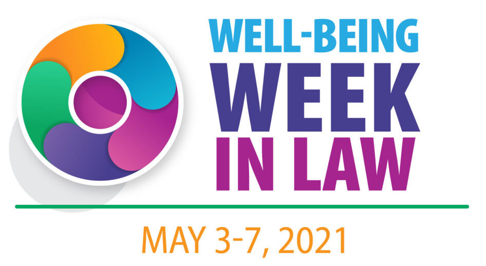 Well-Being Week in Law: A Review of 2020 and a Sneak Peek at 2021